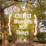 Inspirational quote `collect moments not things`. On blurred background with vintage filter royalty free stock photography