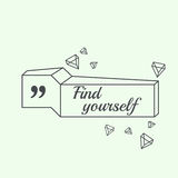 Inspirational quote. Find yourself. wise saying in square Stock Images