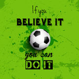 Inspirational quote football or soccer background Stock Image