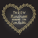 Inspirational quote Gold confetti heart shape frame Hand drawn gold letters Stock Image