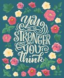 Inspirational quote. Hand drawn vintage illustration with lettering and decoration elements. Drawing for prints on t-shirts and. Bags, stationary or poster vector illustration