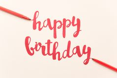 Inspirational quote `Happy birthday` for greeting cards and posters. Inspirational phrase `Happy birthday` for greeting cards and posters drawing with red royalty free stock photo