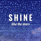 Inspirational quote. Inspirational Motivational quote `shine like the stars` on blurred background with vintage filter Royalty Free Stock Photography