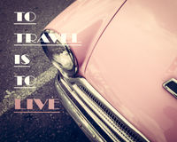 Inspirational quote on pink vintage car background Stock Photography