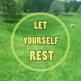 Inspirational quote about rest. Inspirational quote `let yourself rest` on blurred green field background Royalty Free Stock Photography