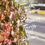 Inspirational Quote Think Positive Stock Images