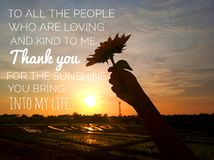 Free Inspirational Quote - To All The People Who Are Loving And Kind To Me. Thank You For The Sunshine You Bring Into My Life. Royalty Free Stock Photos - 166135358