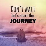 Inspirational quote about travel. Inspirational Motivational quote `Don`t wait let`s start the journey` on blurred bag and snow background with vintage filter Royalty Free Stock Image