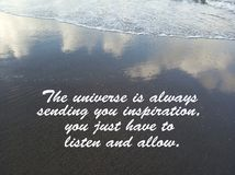 Inspirational quote- The universe is always sending you inspiration, you just have to listen and allow. With waves flow, water stock images