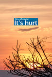 Inspirational quote by unknown source on sunset Stock Photography
