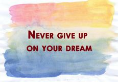 Inspirational quote on water color texture Royalty Free Stock Images