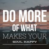 Inspirational Quotes Do more of what makes your soul happy. Positive, motivational stock image