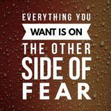 Inspirational Quotes Everything you want is on the other side of fear. Positive, motivational royalty free illustration