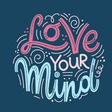 Inspirational quotes for Mental Health Day. Motivational and Inspirational quotes for Mental Health Day. Love your mind. Design for print, poster, invitation, t vector illustration