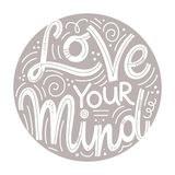 Inspirational quotes for Mental Health Day. Motivational and Inspirational quotes for Mental Health Day. Love your mind. Design for print, poster, invitation, t stock illustration