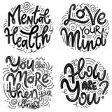 Inspirational quotes for Mental Health Day. Motivational and Inspirational quotes sets for Mental Health Day. Love your mind, you are more then your illness stock illustration