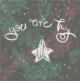 Inspirational romantic quote You are my star. Stock Images