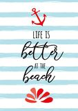 Inspirational summer vacation text Life is better in the beach on blue sea lines vector illustration