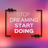 Inspirational text bubble quote. & x22;Stop dreaming start doing& x22;. Citation text box. Motivation Quote Royalty Free Stock Photos