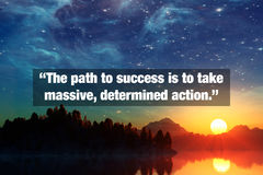 Inspirational Typographic Quote. The path to success is to take massive, determined action Royalty Free Stock Image