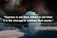 Inspirational Typographic Quote. Success is not final, failure is not fatal: it is the courage to continue that counts Royalty Free Stock Photo