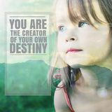 Inspirational Typographic Quote - you are the creater of your own destiny Stock Image