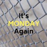 Inspirational words. Inspirational Motivational words `it`s Monday again` on metal fence background Royalty Free Stock Photos