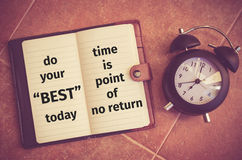 Inspirationszitat: Tun Sie Ihr Bestes heute stockbild