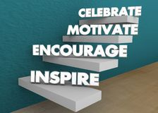 Inspire Encourage Motivate Celebrate Steps Stairs 3d Illustratio stock illustration