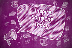 Inspire Someone Today - Business Concept. Royalty Free Stock Photos