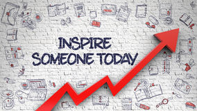 Inspire Someone Today Drawn on White Wall. Royalty Free Stock Photography