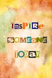 Inspire someone today motivational message Stock Images