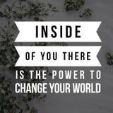 Inspirerande citationstecken inom av dig där är makten att ändra din värld stock illustrationer