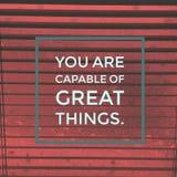 Inspirerande motivational citationstecken` är du kapabel av stor saker `, arkivbild