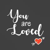 Inspirerande och Affirmational förälskelsecitationstecken: Du älskas vektor illustrationer