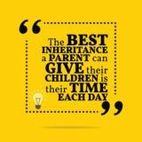 Inspirierend Motivzitat Die beste Erbschaft ein Elternteil vektor abbildung