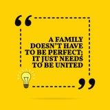 Inspirierend Motivzitat Eine Familie muss nicht perfekt sein; er muss gerade vereinigt werden Vektorübersichtliches design stock abbildung