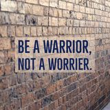 Inspirierend Motivzitat ` ist ein Krieger, kein Worrier ` stockfotos