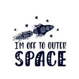 Inspirierend Vektor, der Phrase beschriftet: Ich bin aus zum Weltraum Handgezogenes Kinderplakat vektor abbildung