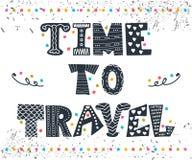 Inspirierend Zitat Zeit zu reisen Hand gezeichnete Beschriftung Stockbilder