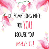 Inspiring card with quote Do something nice for YOU. Stock Images