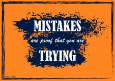 Inspiring motivation quote Mistakes are proof that you are trying