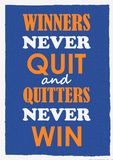 Inspiring motivation quote Winners never quit and quitters never win Vector poster