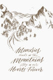 Inspiring mountain calligraphy. Hand drawing. Vector illustration. Motivating phrase about a trip to the mountains. Vector word. Modern calligraphy. Sketch Royalty Free Stock Images