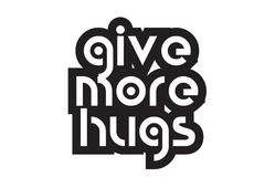 Bold text give more hugs inspiring quotes text typography design Stock Photos