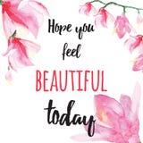 Inspirować karciany z wycena nadzieją ty czujesz pięknego dzisiaj Obrazy Stock