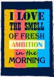 Inspirujący motywacji wycenę kocham odór świeża ambicja w ranku wektoru plakacie royalty ilustracja