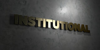 Institutional - Gold text on black background - 3D rendered royalty free stock picture Stock Image