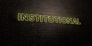 INSTITUTIONAL -Realistic Neon Sign on Brick Wall background - 3D rendered royalty free stock image Stock Images