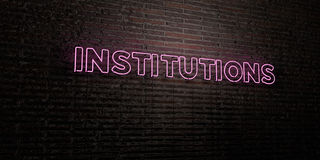INSTITUTIONS -Realistic Neon Sign on Brick Wall background - 3D rendered royalty free stock image Stock Photos